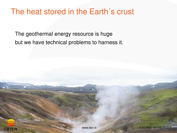 The heat stored in the Earth´s crust