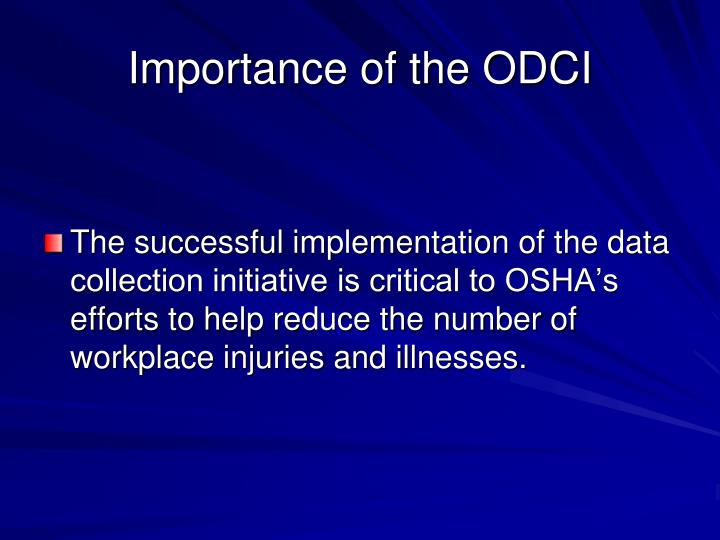 Importance of the ODCI