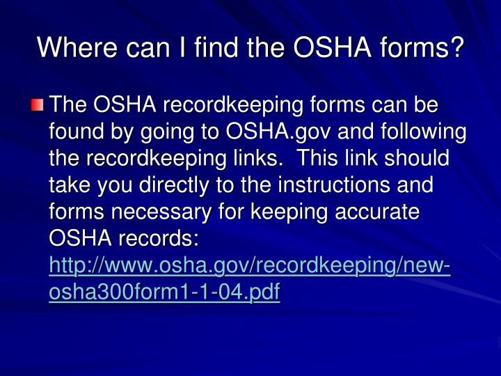 Where can I find the OSHA forms?