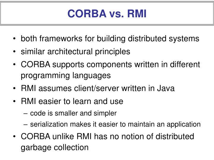 CORBA vs. RMI