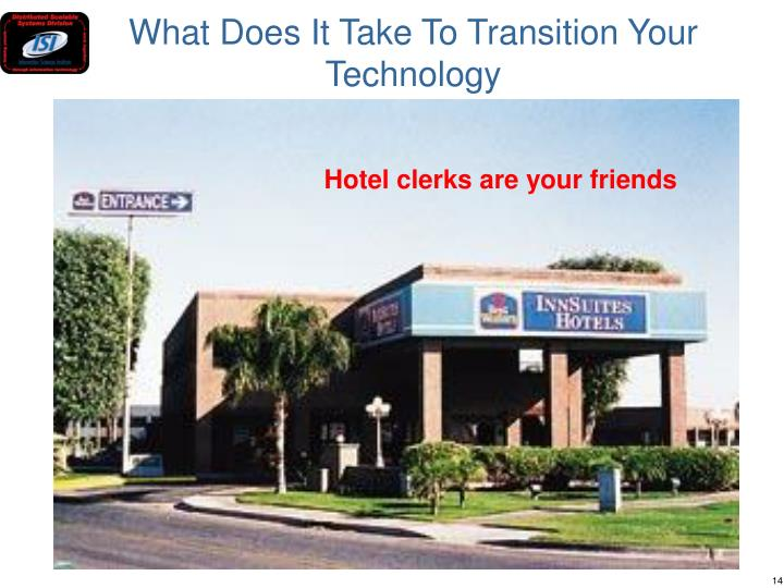 What Does It Take To Transition Your Technology