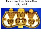 purse cover from sutton hoo ship burial