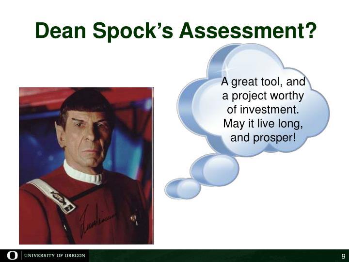 Dean Spock's Assessment?