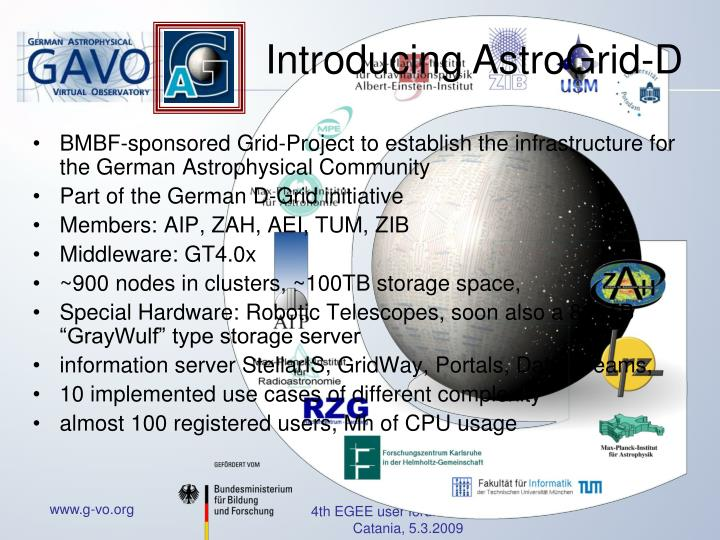 BMBF-sponsored Grid-Project to establish the infrastructure for the German Astrophysical Community