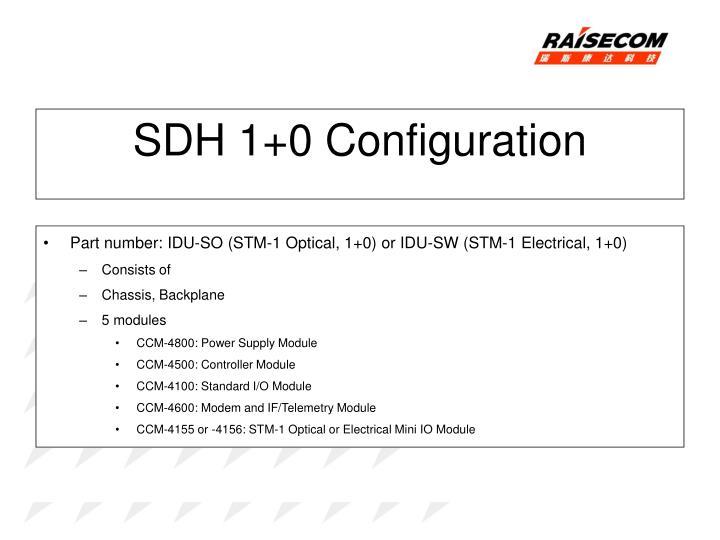 SDH 1+0 Configuration
