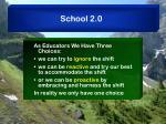 school 2 0