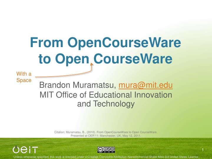 From opencourseware to open courseware