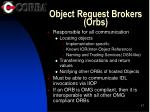 object request brokers orbs
