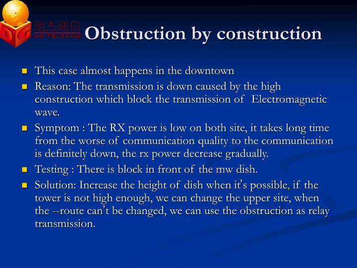 Obstruction by construction
