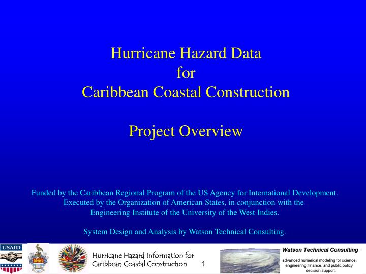 Hurricane hazard data for caribbean coastal construction project overview