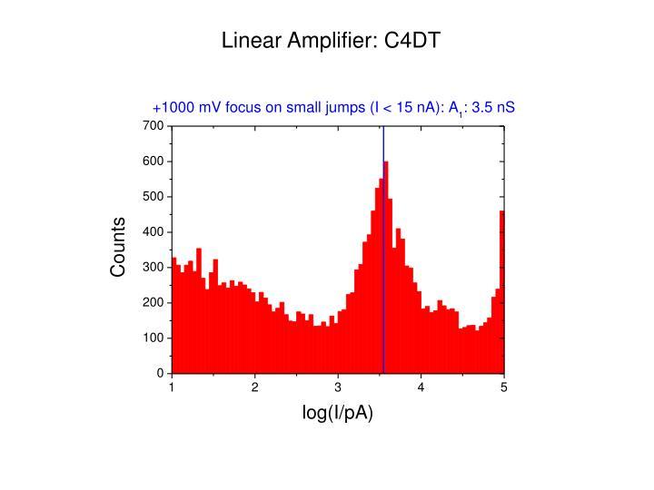 Linear Amplifier: C4DT