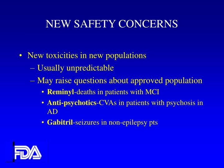 NEW SAFETY CONCERNS