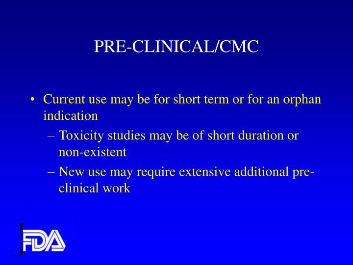 PRE-CLINICAL/CMC
