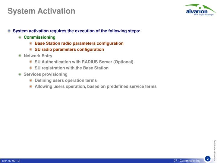 System activation