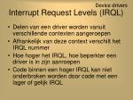 interrupt request levels irql