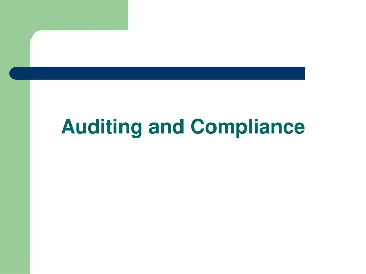 Auditing and Compliance