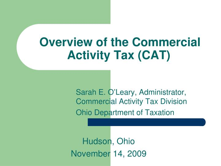 Overview of the commercial activity tax cat