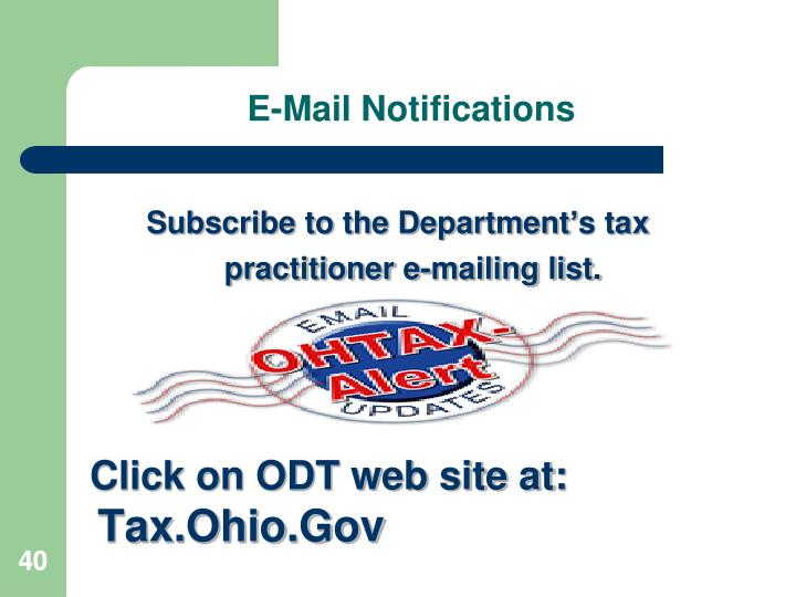 Subscribe to the Department's tax practitioner e-mailing list.