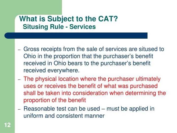 Gross receipts from the sale of services are sitused to Ohio in the proportion that the purchaser's benefit received in Ohio bears to the purchaser's benefit received everywhere.