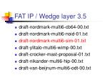 fat ip wedge layer 3 5