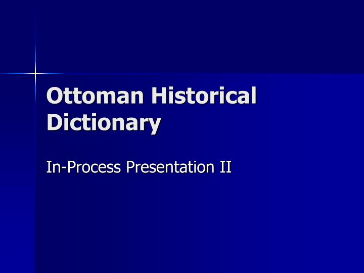 Ottoman historical dictionary