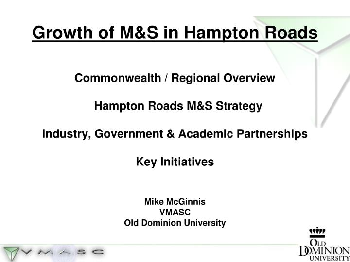 Growth of M&S in Hampton Roads