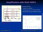 amplification with multi gem s