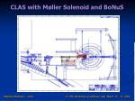 clas with m ller solenoid and bonus
