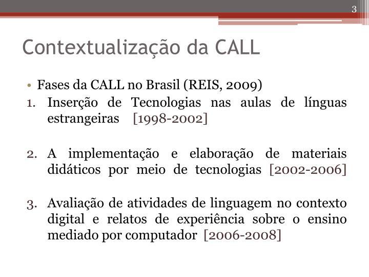 Contextualiza o da call