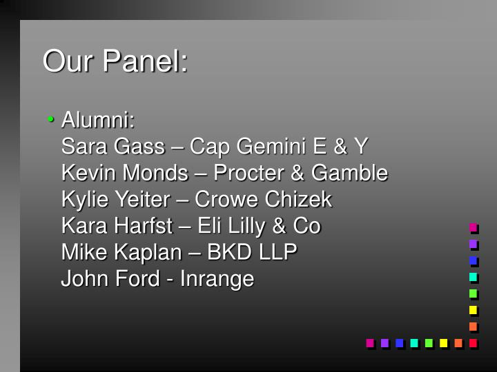 Our Panel:
