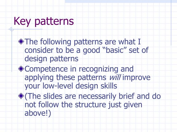 Key patterns