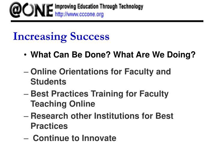 Increasing Success