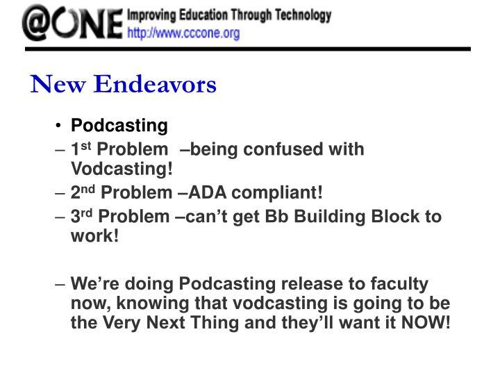 New Endeavors