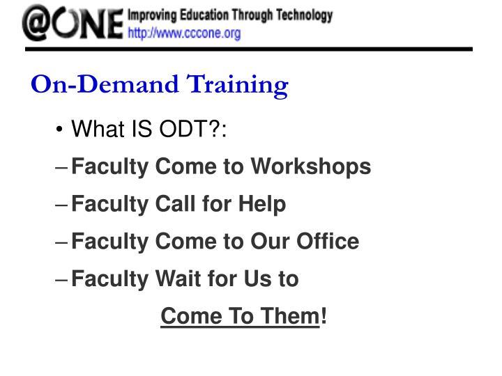 On-Demand Training