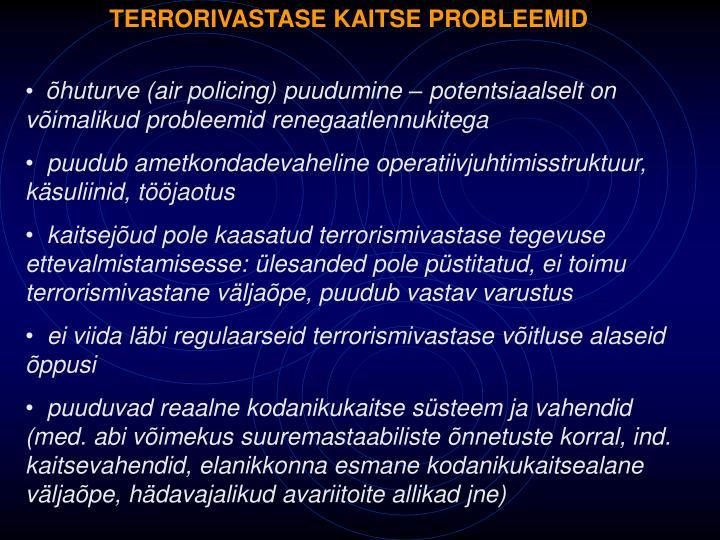 TERRORIVASTASE KAITSE PROBLEEMID