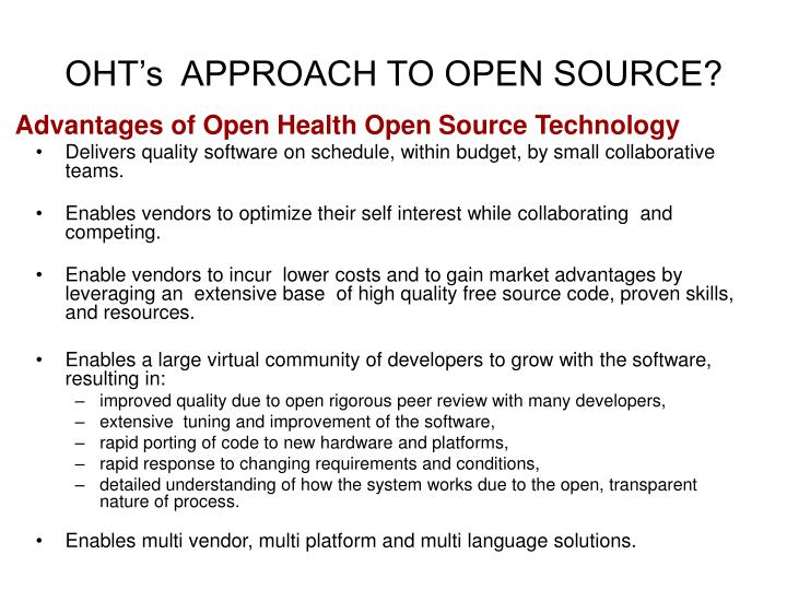OHT's  APPROACH TO OPEN SOURCE?