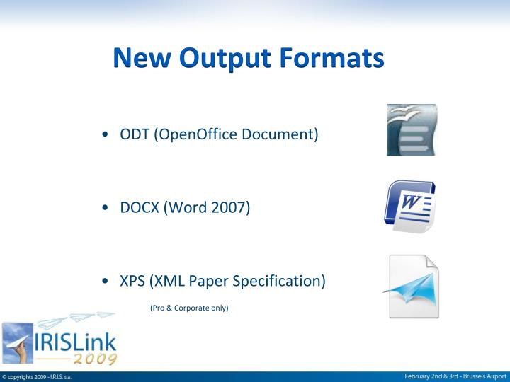 New Output Formats