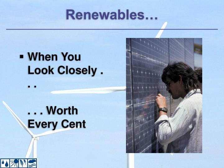 Renewables…