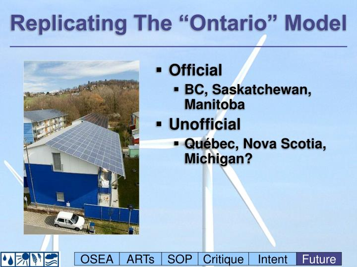 "Replicating The ""Ontario"" Model"