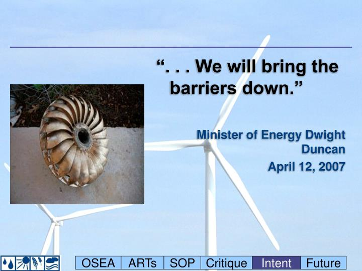 """"""". . . We will bring the barriers down."""""""