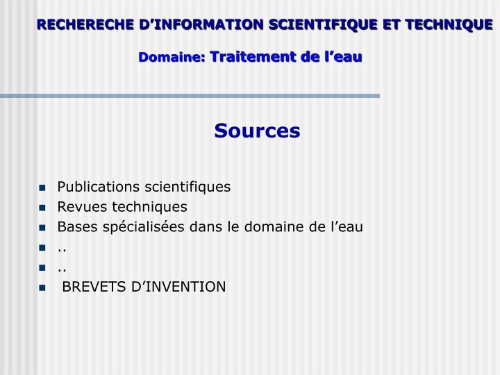 RECHERECHE D'INFORMATION SCIENTIFIQUE ET TECHNIQUE