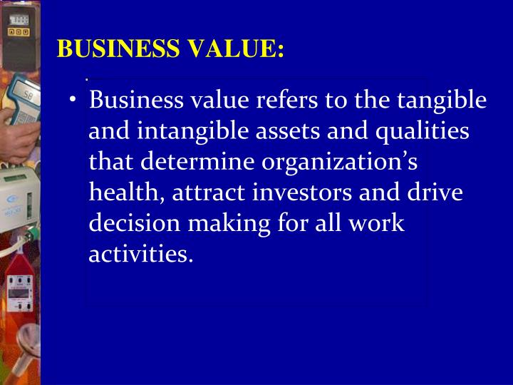 BUSINESS VALUE: