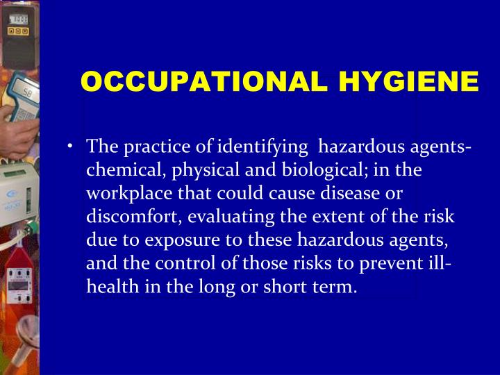 OCCUPATIONAL HYGIENE