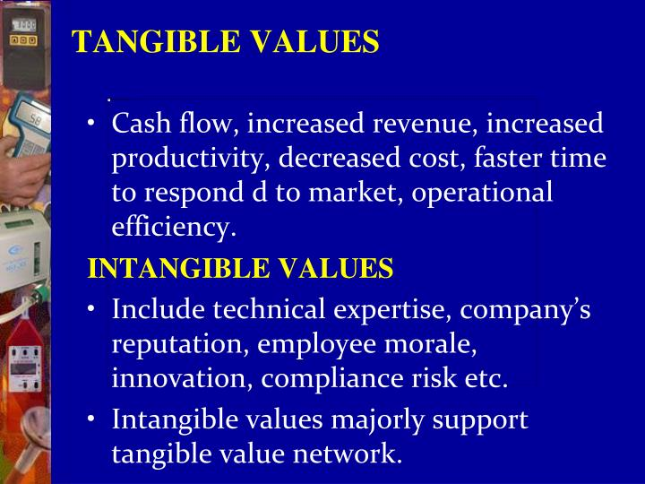 TANGIBLE VALUES