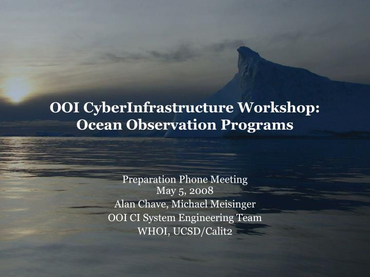 OOI CyberInfrastructure Workshop: