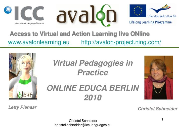 Access to Virtual and Action Learning live ONline