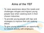 aims of the yef