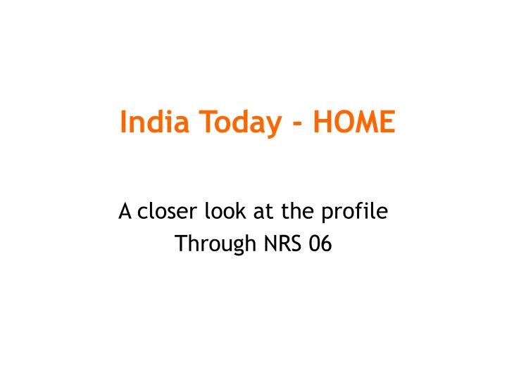 India Today - HOME