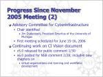 progress since november 2005 meeting 2