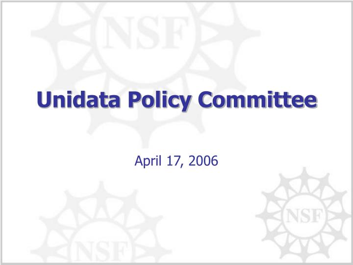 unidata policy committee n.